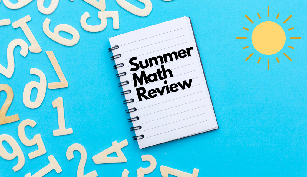Summer Math Review