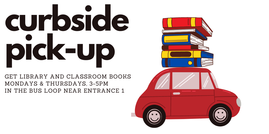 Curbside Pick-Up of Library and Classroom Books